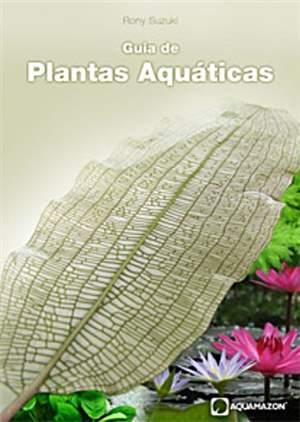 Guia de Plantas Aquáticas-Rony Suzuki