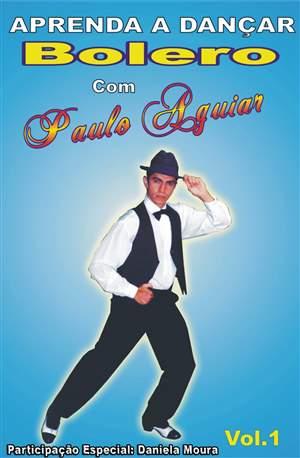 Aula de Bolero com o Paulo Aguiar vol-1 em DVD